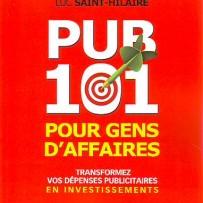 Résumé de livre – Pub 101 pour gens d'affaires, de Luc Saint-Hilaire